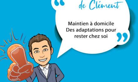 MAINTIEN A DOMICILE – DES ADAPTATIONS POUR RESTER CHEZ SOI